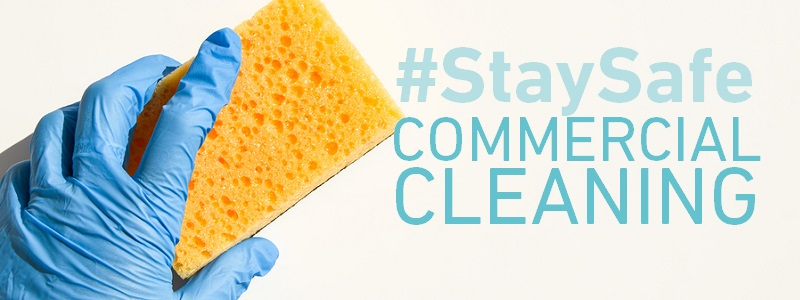 #StaySafe – Commercial Cleaning