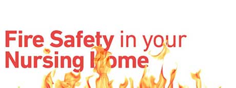Fire Safety in your Nursing Home