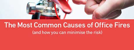 Minimise common causes of office fires